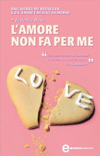 L'amore non fa per me (Mi piaci da morire Vol. 3)