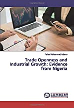 Trade Openness and Industrial Growth: Evidence from Nigeria