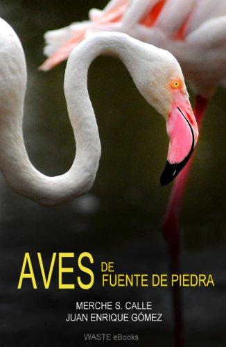 Aves de Fuente de Piedra (Aves y espacios naturales del sur de Europa nº 1)