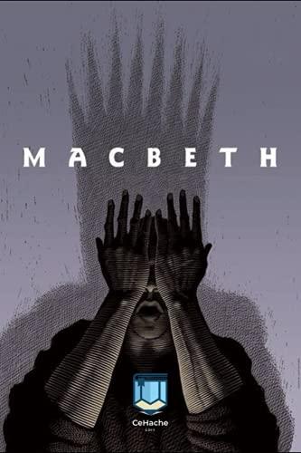 Macbeth: Tragedia sobre la lucha por el poder