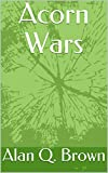 Acorn Wars (Shapeshifter Stories)