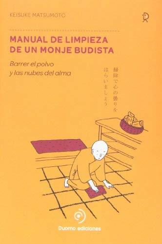 Manual de limpieza de un monje budista by Keisuke Matsumoto(2013-10-01)