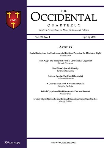 The Occidental Quarterly: Western Perspectives on Man, Culture, and Politics