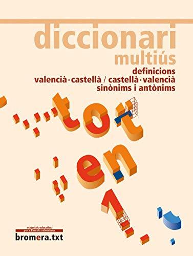Diccionari multiús (BROMERA.TXT)