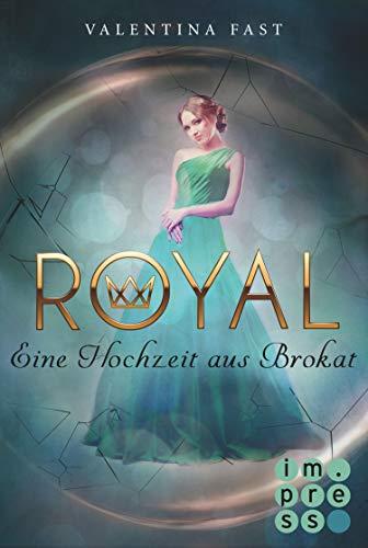 Royal 5: Eine Hochzeit aus Brokat (German Edition)