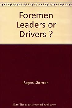 Unknown Binding Foremen Leaders or Drivers ? Book
