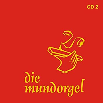 Die Mundorgel - 2