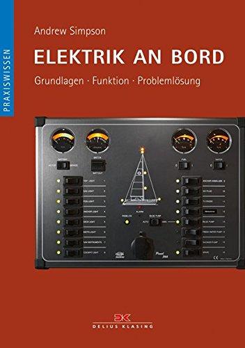 Elektrik an Bord: Grundlagen / Funktion / Problemlösung
