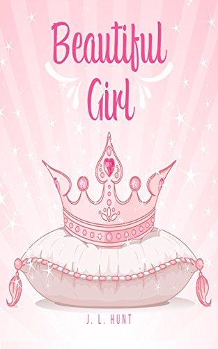 Beautiful Girl: J. L. Hunt (BBoy/BGirl Book 2) (English Edition ...