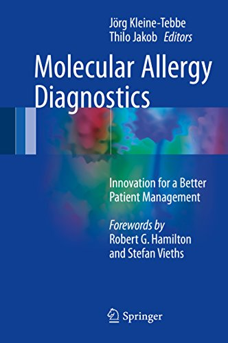 Molecular Allergy Diagnostics: Innovation for a Better Patient Management (English Edition)
