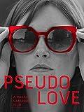 Pseudo Love