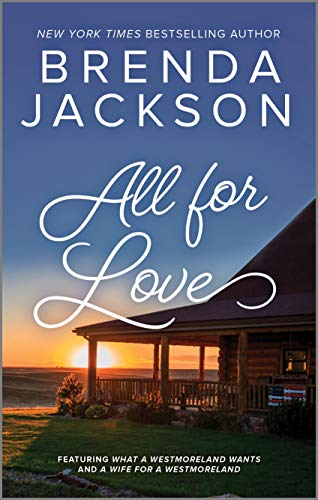 All For Love (The Westmorelands) by [Brenda Jackson]