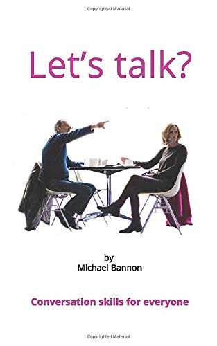 Let's talk?: Conversation skills for everyone
