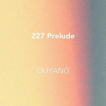 227 Prelude