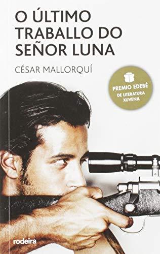 O último traballo do Sr. Luna: 10 (PERISCOPIO)