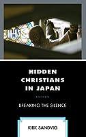 Hidden Christians in Japan: Breaking the Silence