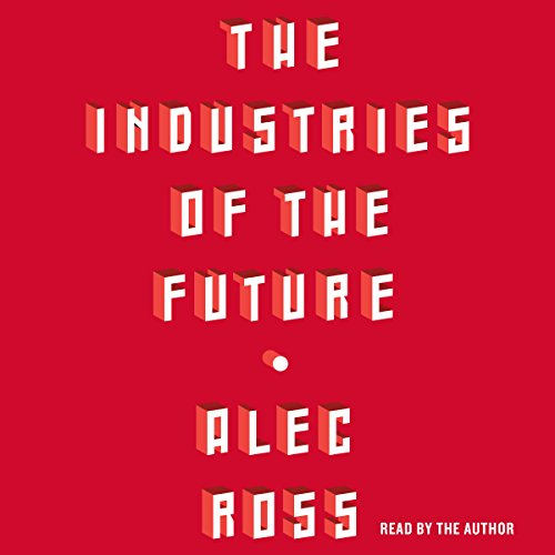 The Industries of the Future audiobook cover art