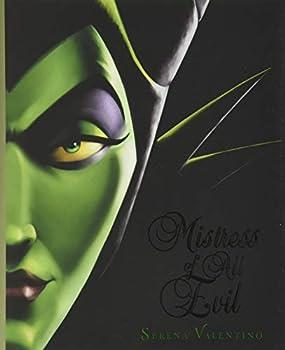 Mistress of All Evil  A Tale of the Dark Fairy  Villains 4