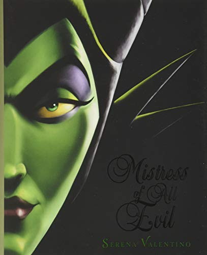 Mistress of All Evil: A Tale of the…