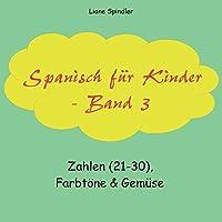 Spanisch fuer Kinder - Band 3