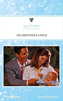 His Brother's Child (Baby Boom Book 8) by [LUCY GORDON]