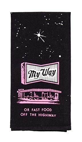 2. My Way or Fast Food Dish Towel