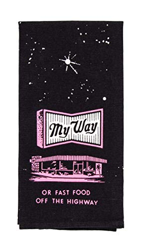2. My Way or Fast Food Dish Towel