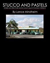 Stucco and Pastels: Scenes Along Miami's Allapattah Rail Corridor