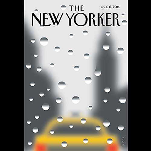 The New Yorker, October 6th 2014 (Ryan Lizza, Masha Gessen, Margaret Talbot) audiobook cover art