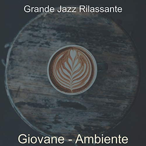 Grande Jazz Rilassante