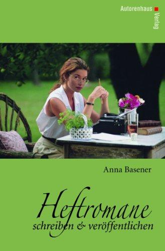 Heftromane schreiben und veröffentlichen