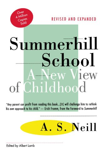 Summerhill School. A New View Of Childhood