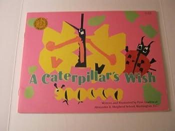 Paperback A Caterpillar's Wish Book