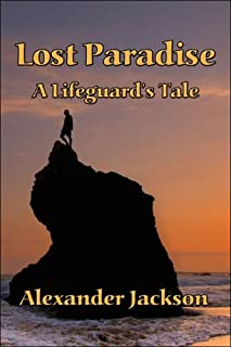 Lost Paradise: A Lifeguard's Tale