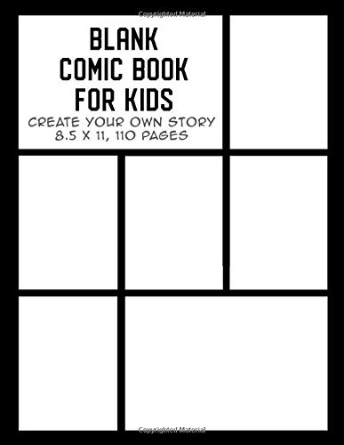 Blank Comic Book for Kids: Create Your Own Story, Drawing Comics and Writing Stories (Comic Book Maker for Kids, Band 3)