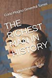 THE RICHEST MAN IN HISTORY: Wisdom necessary to live