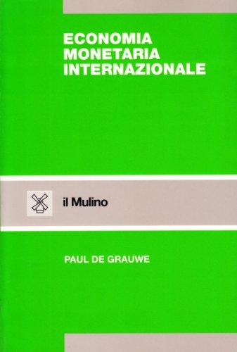 Economia monetaria internazionale. Teorie e tendenze