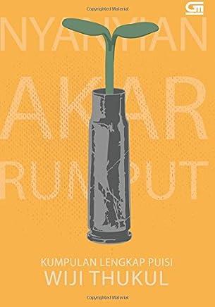 Nyanyian Akar Rumput - Kumpulan Lengkap Puisi (Indonesian Edition)
