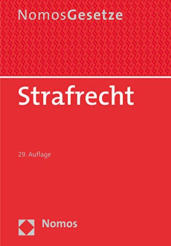 Strafrecht: Textsammlung - Rechtsstand: 20. August 2020