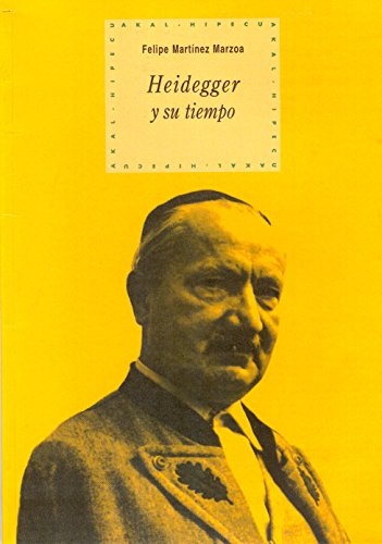 Heidegger y su tiempo: 53 (Hipecu)