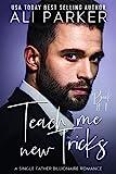 Teach Me New Tricks Book #1 (English Edition)