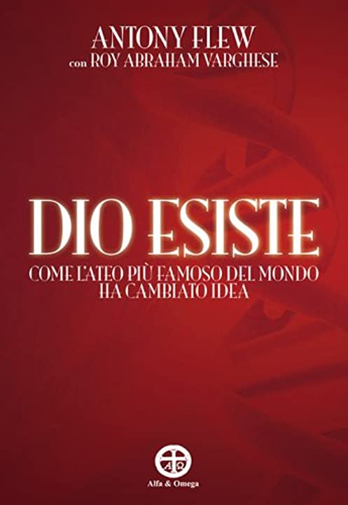 Dio esiste. come l`ateo più famoso del mondo ha cambiato idea (italiano) copertina flessibile 978-8888747910