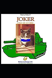 JOKER, CHAT DE GUERRE (French Edition)