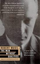 The Man without Qualities by Musil, Robert (1997) Paperback