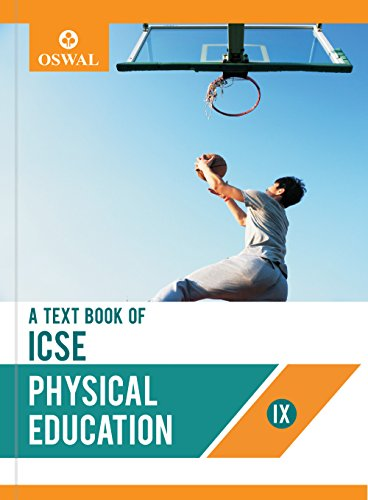 Physical Education: Textbook for ICSE Class 9