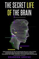 The Secret Life of the Brain Front Cover