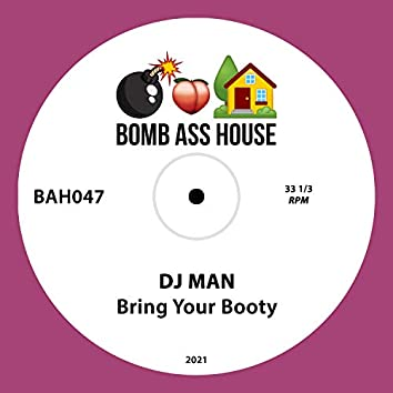 Bring Your Booty