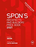 Spon's Architects' and Builders' Price Book 2021 (Spon's Price Books)
