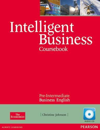 Intelligent Business Pre-Intermediate Coursebook/CD Pack: Pre Intermediate Book and Audio cd