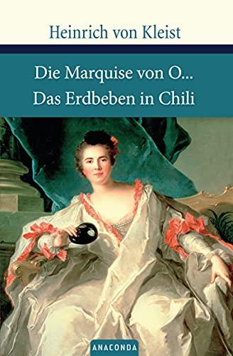 Die Marquise von O... / Das Erdbeben in Chili